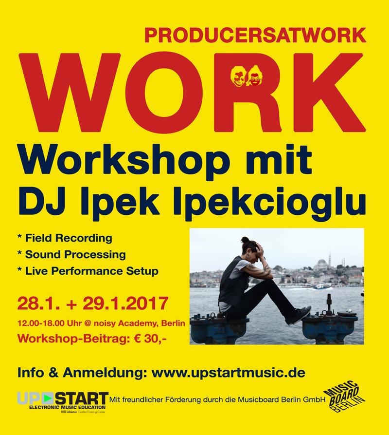 Producers At Work - mit DJ Ipek